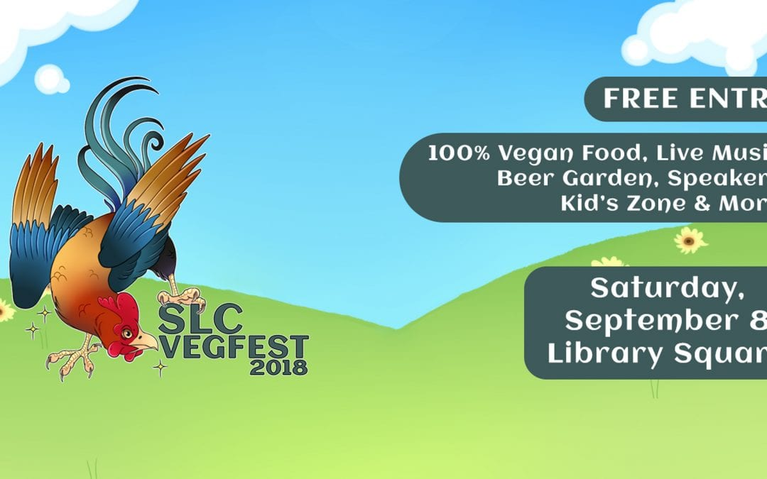 Catch us at SLC VegFest 2018!