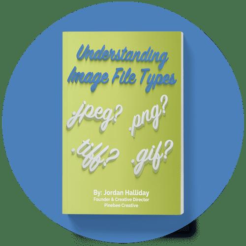 Pinebee Creative Understanding Image File Types eBook