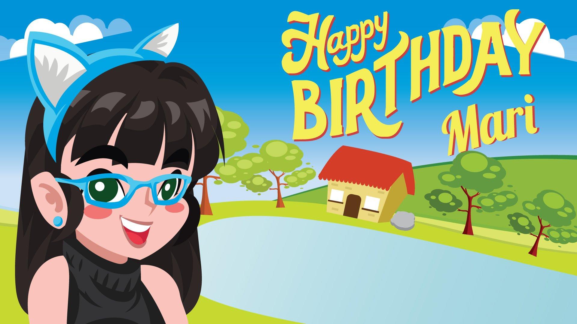 Happy Birthday Mari
